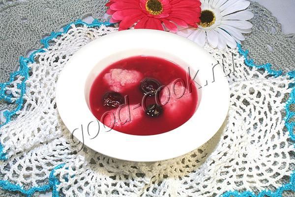 десертный вишневый суп с клецками