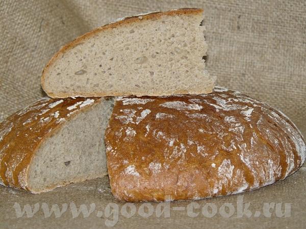 Я вчера чудесница-рукодельница пекла хлеб - аж три сорта, рецепты все были на закваске и лёгкие, по... - 3