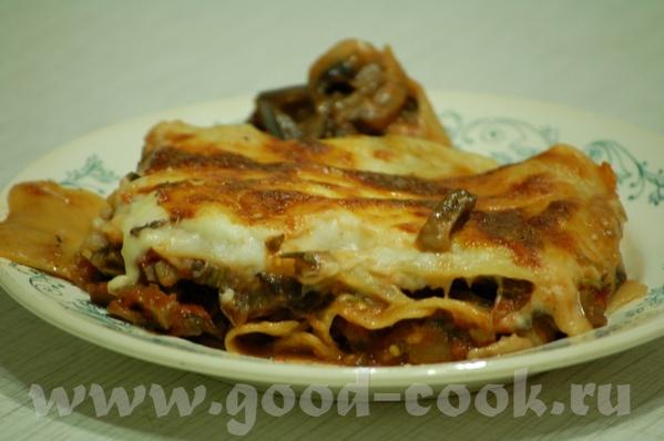 Лазанья с грибами и баклажанами Для 4 порций потребуется: 9 листов лазаньи 300 гр