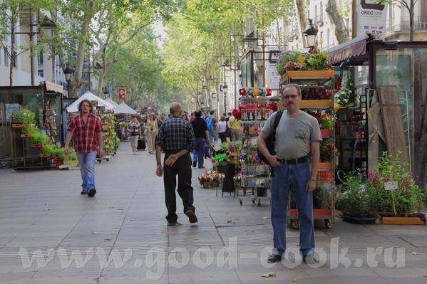 Знаменитая улица Рамблас Рынок Бекерия У нас правда тоже особо не было времени там погулять, да и м...