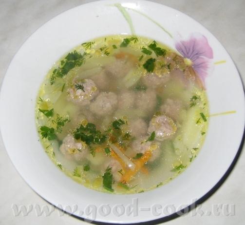 Сегодня сварила суп с фрикадельками - 2