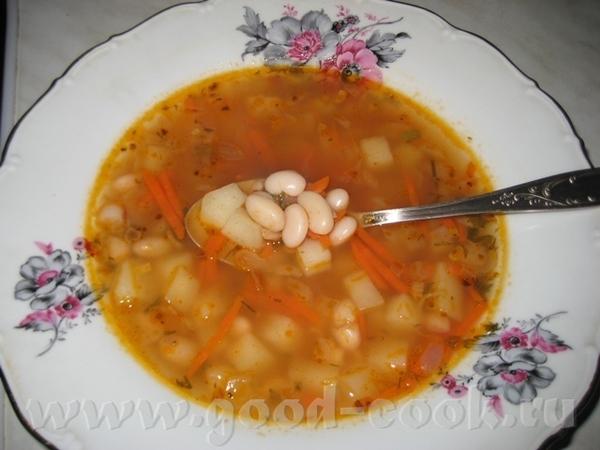 СУП С ФАСОЛЬЮ Фасоль для супа лучше взять мелкую, белого цвета, так называемую сахарную