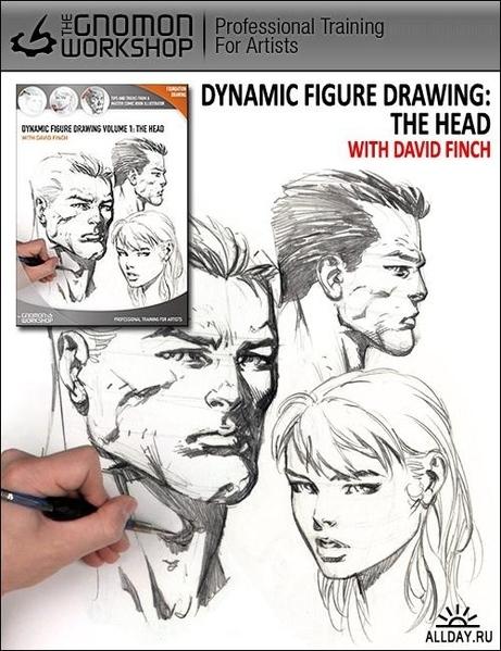 DYNAMIC FIGURE DRAWING: HANDS AND FEET WITH DAVID FINCH В этом обучающем DVD Дэвид Финч показывает... - 2