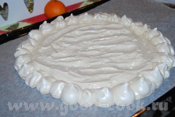 Торт-безе с апельсиновым кремом и свежими фруктами=) На 8 порций 4 белка 2дл - 2