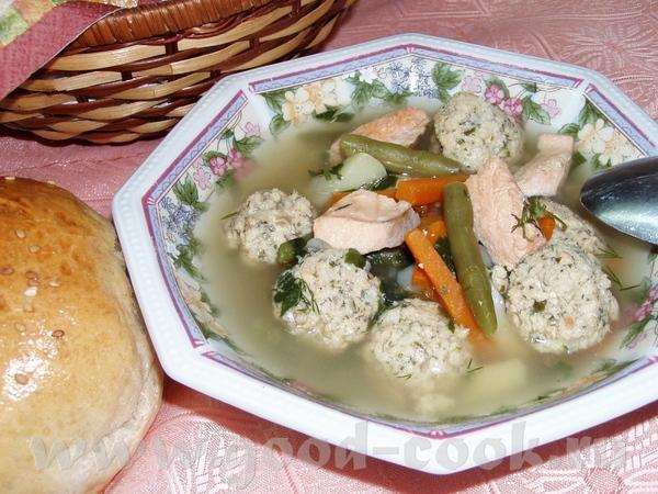 Рыбный суп с фрикадельками Суп с овощами Быстрый суп с фасолью и брокколи Угра-чучвара(узбекский су...