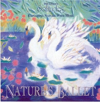 Dan Gibson's Solitudes - Nature's Ballet MP3 | 256 kbps | 108 Mb | 1995 Tracklist: 01 - Swa...