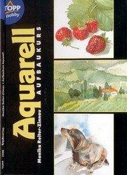 Автор: Monika Reiter-Zinnau Название: Aquarell Aufbaukurs Издательство: Frechverlag GmbH, Topp Год: 2000 Формат: jpg С...