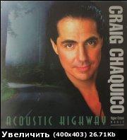 Craig Chaquico - Acoustic Highway 1993 Стиль New Age Гитарист Craig Chaquico — один из известнейших...