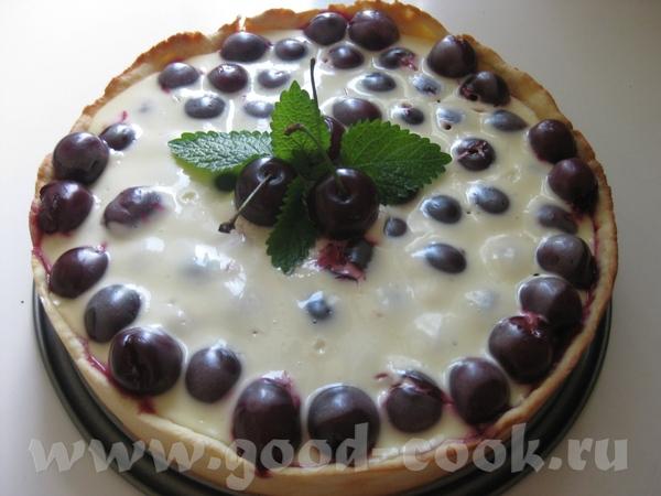 Мне мЯдальку Вот и пирог во всей красе Пирог с вишней , но такой крупной и сладкой Рецепт Здесь