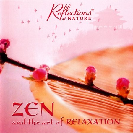 Dan Gibson's Solitudes - Zen and the Art of Relaxation (2002) EAC-Rip | MP3 VBR ~220K/s (LAME 3