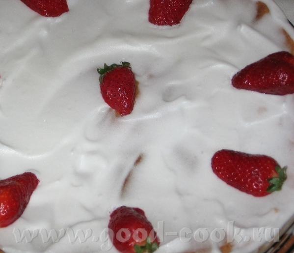 """Торты: Бисквит со сливками и клубникой Торт """"Крем на креме"""" Все рецепты можно найти ЗДЕСЬ и"""