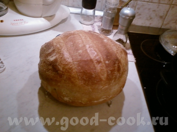 Девочки и мальчики - все Вы с золотыми ручками, я тоже хочу похвалиться, вчера пекла хлеб на заквас...