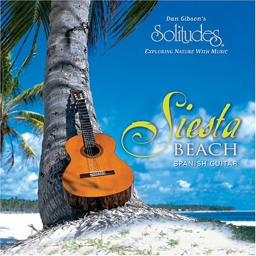Dan Gibson - Siesta Beach, Spanish Guitar Genre: New Age Total time: 52:44 mp3 256 Kbps 1