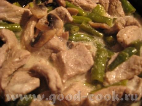Девы, поздний ужин, к картошке Ириши- свинина с зелёной фасолью, шампиньонами и сметаной