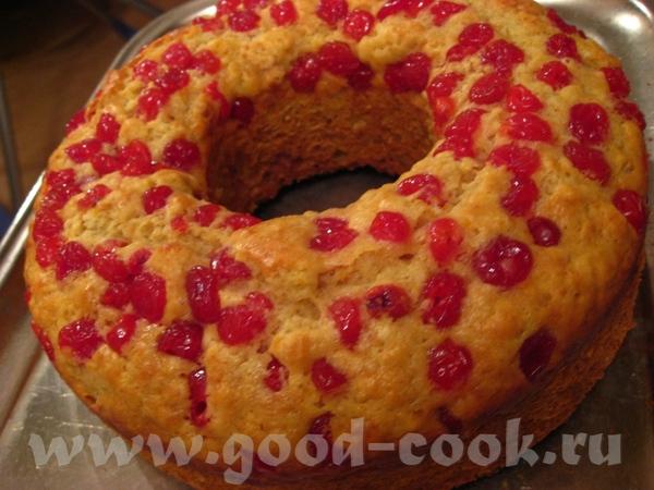 Апельсиново-сметанный кекс с сушеной клюквой Источник Цитирую: Апельсиновый кекс – это настоящий из...