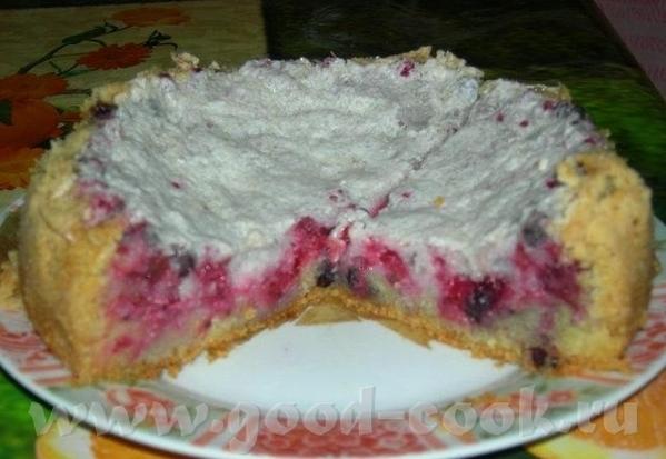 Пирог с красной смородиной Для коржа: 1 ст