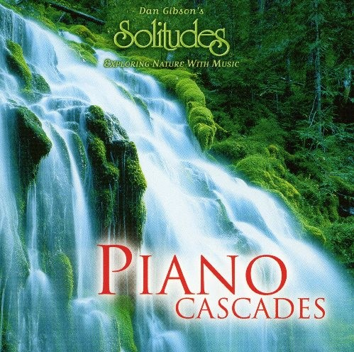 Dan Gibson's Solitudes - Piano Cascades (1998) MP3 @ 128Kbps | 54 MB Tracks: 1