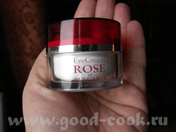я в Болгарии купила простецкий крем для глаз на основе натуральной розовой воды и розового масла