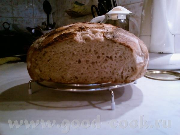 Наташа, ты не одинока, у меня сегодня хлеб сверху тоже очень обгорел