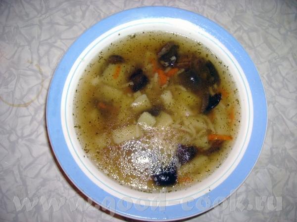 А еще у нас постный супчик из сушеных грибов Я очень люблю супы из сушеных грибов, они такие аромат...