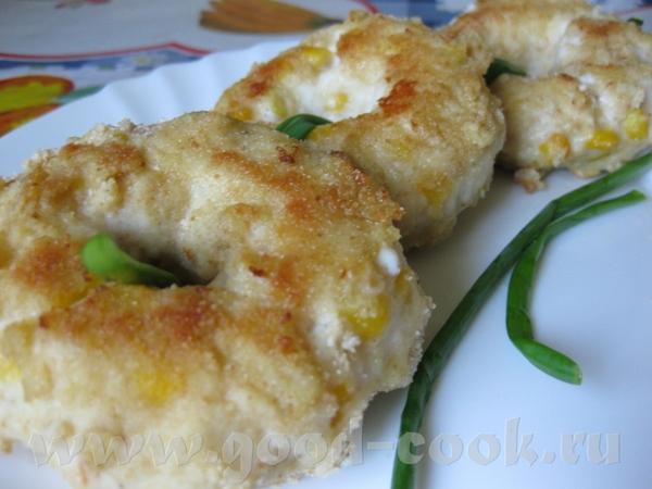 Люся, вчера приготовила твои Куриные колечки с кукурузой - вкусненько было Только я еще добавила в...