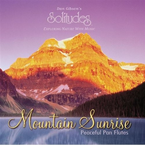 Dan Gibson's Solitudes - Mountain Sunrise MP3 256 Kbps | 50:40 Min | Size: 96,16 M Genre: New Age T...